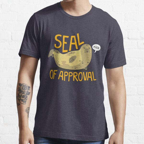Seal of Approval Essential T-Shirt