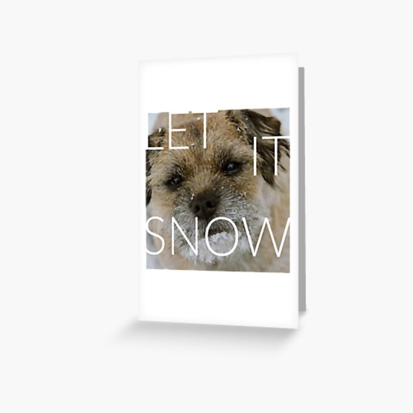 Border Terrier Christmas Card - Let It Snow Greeting Card