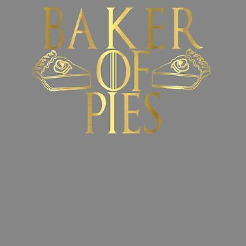 Top Fun Pie Lover Baker of Pies Design by LGamble12345