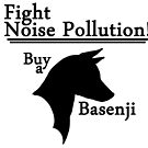 Fight Noise Pollution! Buy a Basenji! by stellarmule