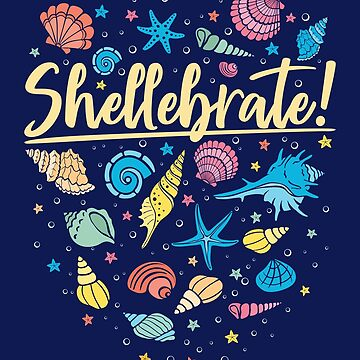 Seashell Sea Shells Shellebrate by jaygo