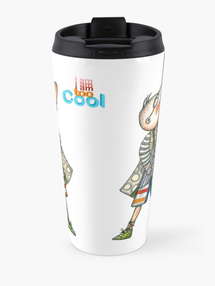 Alternate view of Fashion Digger - I am too Cool Travel Mug