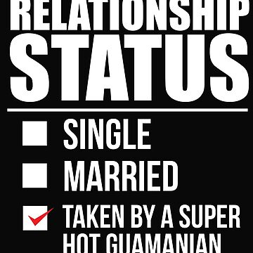 Relationship status taken by super hot Guamanian Guam Valentine's Day by losttribe