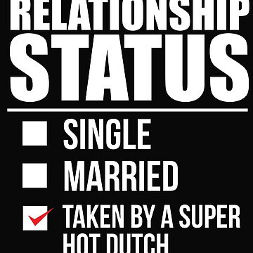 Relationship status taken by super hot Dutch Netherlands Valentine's Day by losttribe