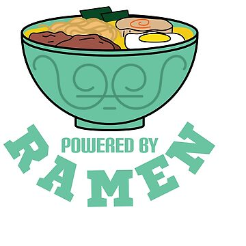 """Powered by Ramen"" for food, Japanese and Korean lovers out there! Perfect gift for everyone! by Customdesign200"