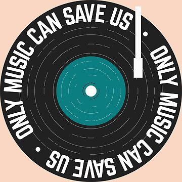Only Music Can Save Us Vinyl Record by Lightfield