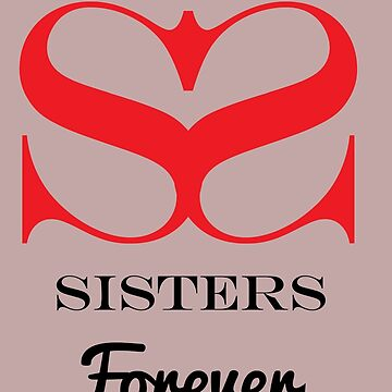 Sister Friends Forever - Best Friends Sister - Big Sister - Little Sister Shirt - Sister Shirt - My Sister Shirt  - Sister Birthday by happygiftideas