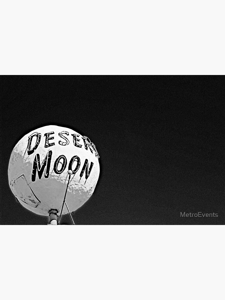 The Desert Moon by MetroEvents