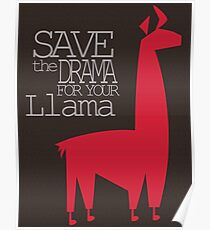 Save the Drama for your Llama Poster
