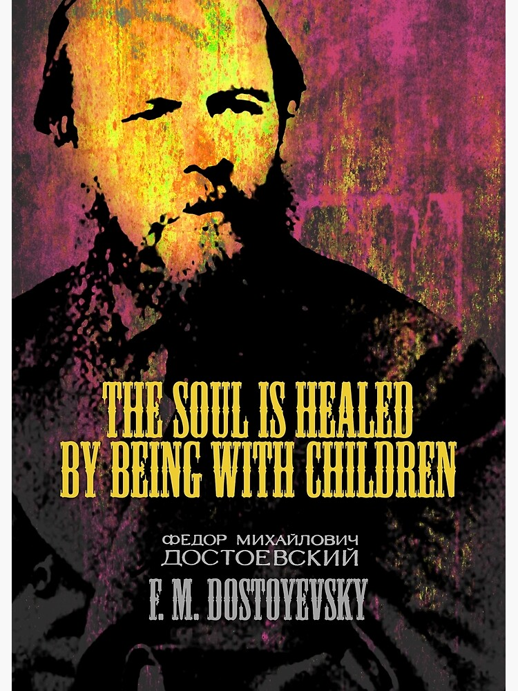 Dostoyevsky Inspirational Quote 1 by pahleeloola