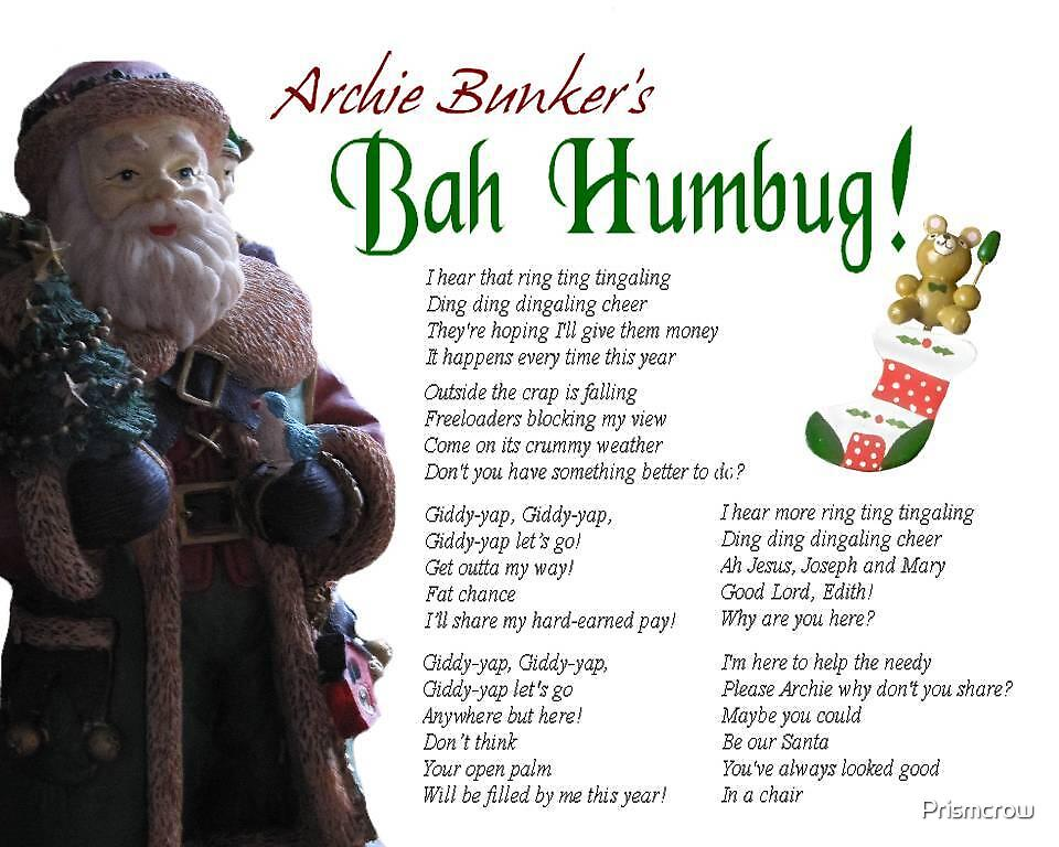 Archie Bunker's Bah Humbug by Prismcrow