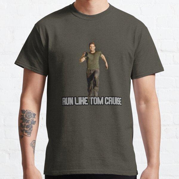 Run Like Tom Cruise Classic T-Shirt