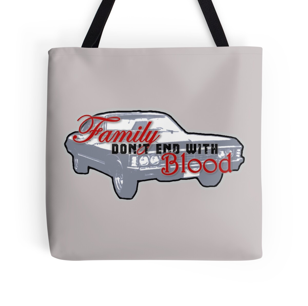 """Supernatural Quotes Family Don T End With Blood: Impala """"Family Don't End With Blood"""""""" Tote"""