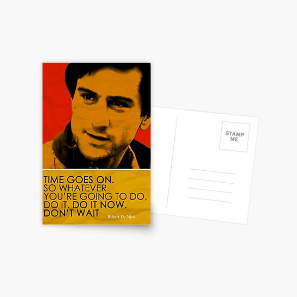 Robert De Niro Inspirational Quote Postcard