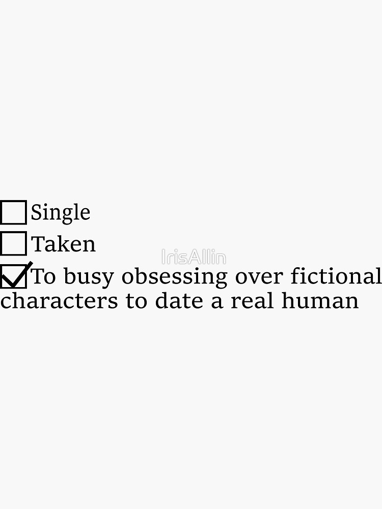 Mentally Dating Sticker - Jace, Rhysand, Akiva, Rowan, Cal, Four, Chaol by IrisAllin