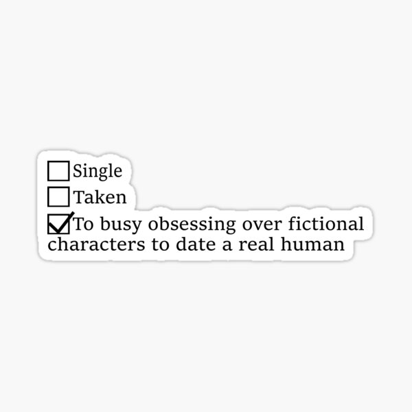 Mentally Dating Sticker - Jace, Rhysand, Akiva, Rowan, Cal, Four, Chaol Sticker