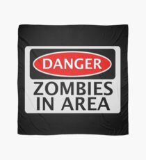 DANGER ZOMBIES IN AREA FUNNY FAKE SAFETY SIGN SIGNAGE Scarf