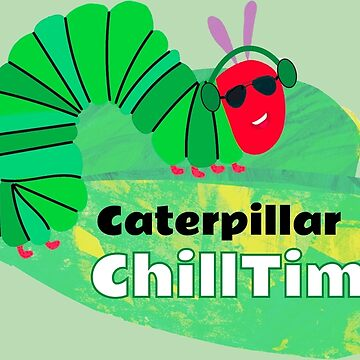 Caterpillar Chill Time Shirt - Fun Hungry Caterpillar Shirt - Funny Caterpillar Shirt - Caterpillar tshirt - Hungry Shirt - Hungry tee by happygiftideas