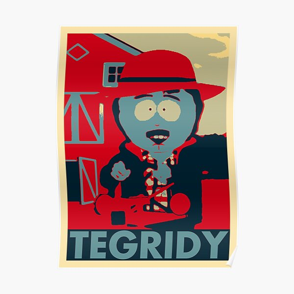 Tegridy Poster