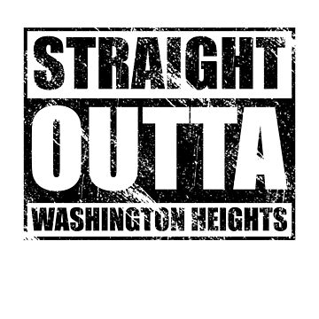 Straight Outta Washington Heights by kirei