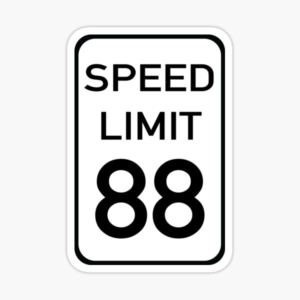 Speed Limit 88 Sticker