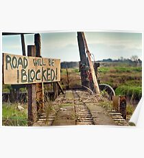 Road will be blocked  Poster