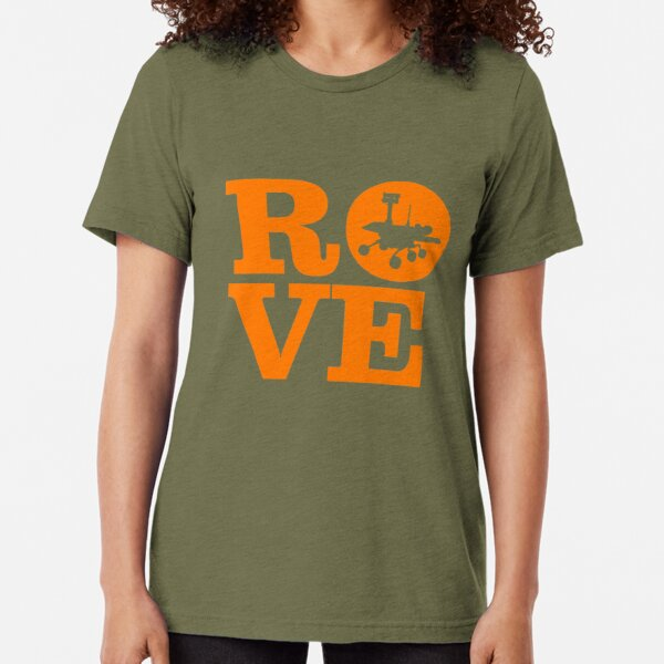 Rove Mars With Love Tri-blend T-Shirt