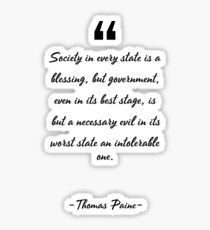 Thomas Paine famous quote about best Sticker