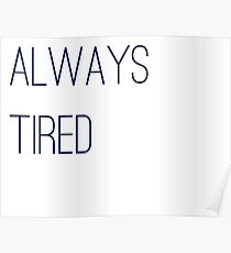 Always Tired Poster