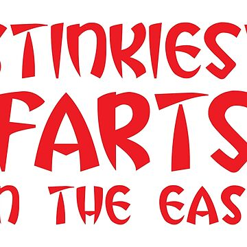 STINKIEST FARTS IN THE EAST  by jazzydevil