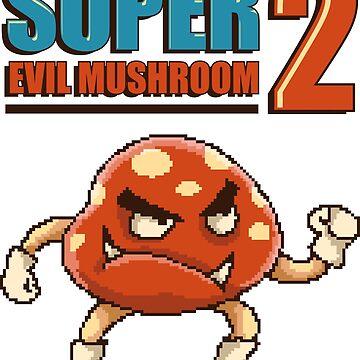 Super Evil Mushroom 2 by flipper42