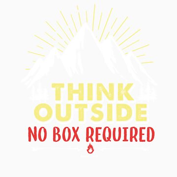 Think outside no box required gift by LikeAPig