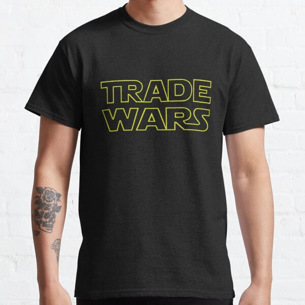 Trade war with china heating up as more tariffs are announced  Classic T-Shirt