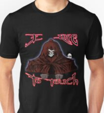 GRIM REAPER AND SIDE KICK/ I LIKE TO TOUCH T-Shirt