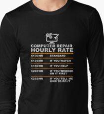 Computer repair hourly rate Long Sleeve T-Shirt