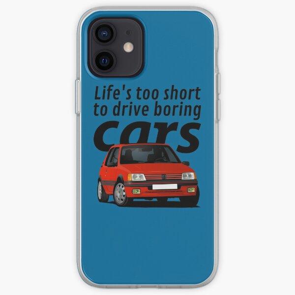 La vie est trop courte pour conduire des voitures ennuyeuses - Peugeot 205 GTi - rouge Coque souple iPhone