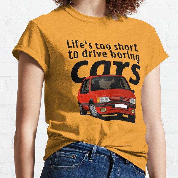 La vie est trop courte pour conduire des voitures ennuyeuses - Peugeot 205 GTi - rouge T-shirt classique