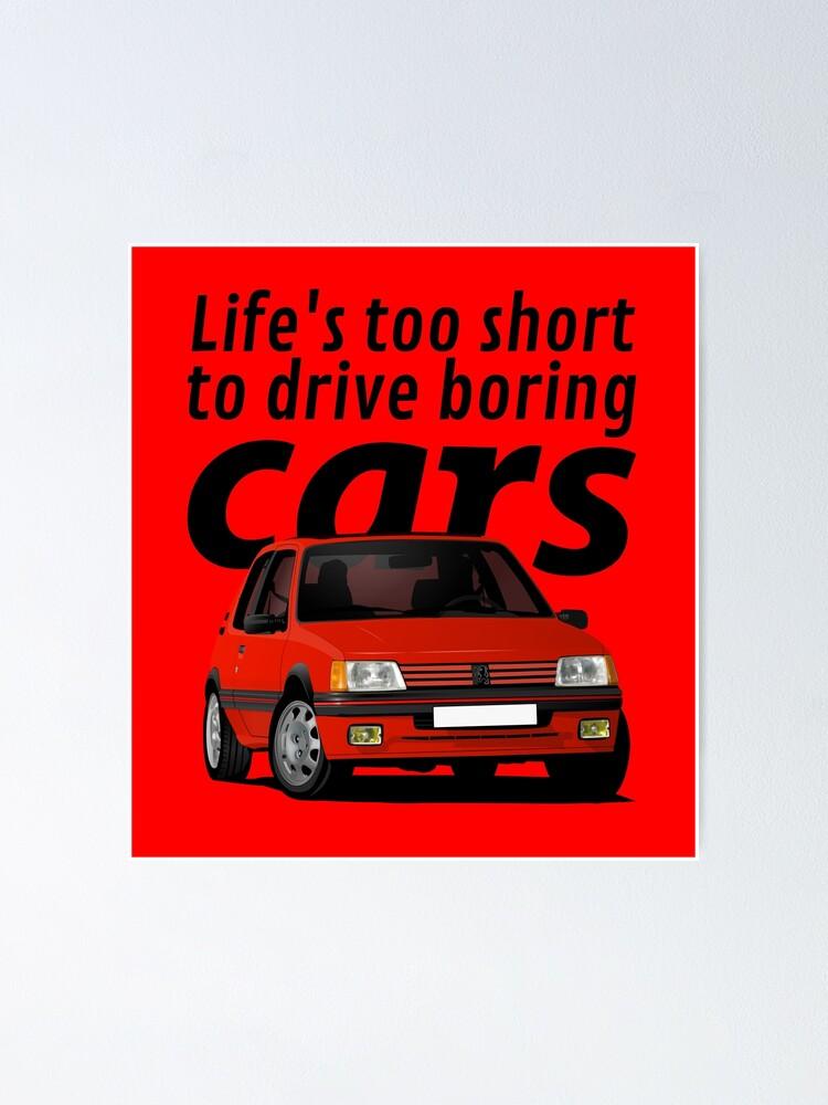Das leben ist zu kurz um langweilige autos zu fahren