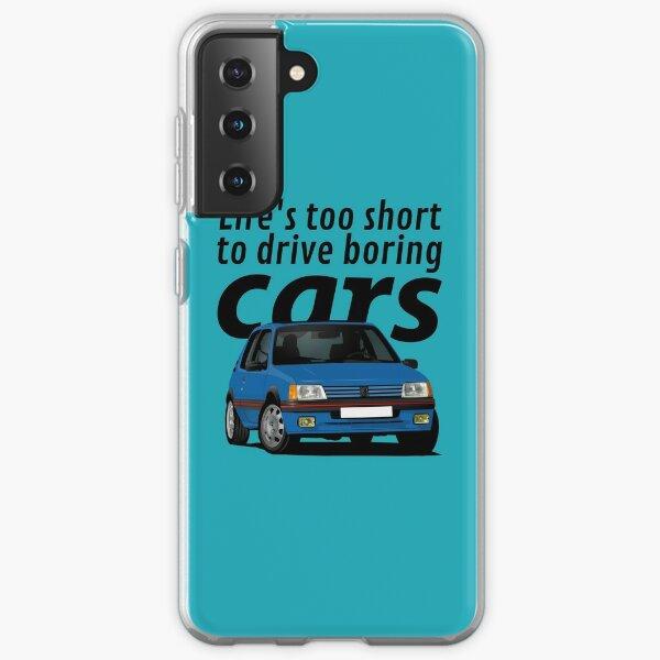 La vie est trop courte pour conduire des voitures ennuyeuses - Peugeot 205 GTi - bleu Coque souple Samsung Galaxy