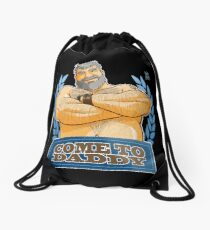 COME TO DADDY Drawstring Bag