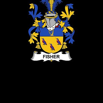 Fisher Coat of Arms - Family Crest Shirt by FamilyCrest