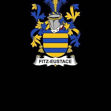 Fitz-Eustace Coat of Arms - Family Crest Shirt by FamilyCrest