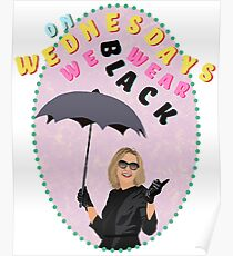 On Wednesdays we wear black Poster