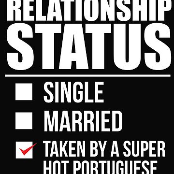 Relationship status taken by super hot Portuguese Portugal Valentine's Day by losttribe
