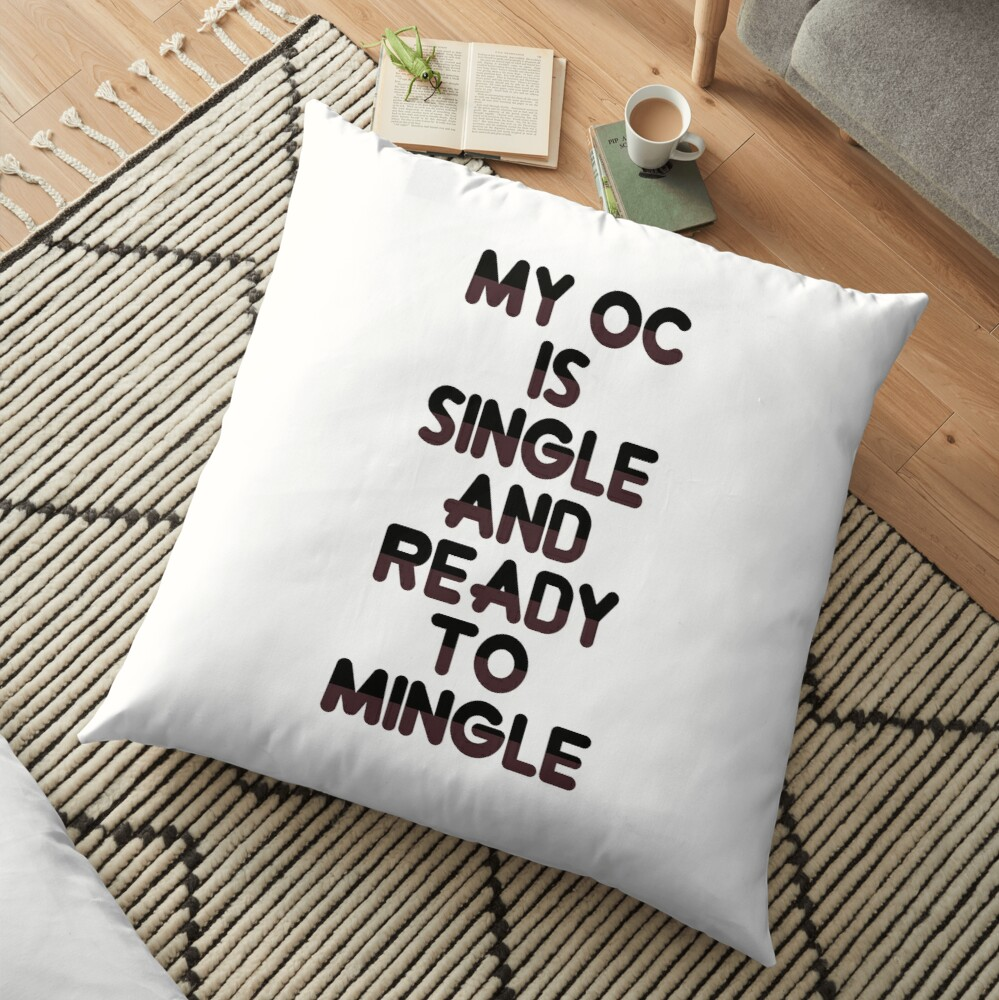 Ready to mingle Floor Pillow