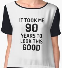 90th Birthday 90 Year Old Anniversary Bday Funny Gift Idea Chiffon Top
