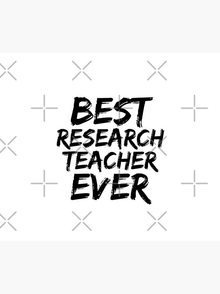 Research Teacher Best Ever Funny Gift Idea by FunnyGiftIdeas