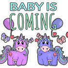 Baby is Coming Cute Unicorn Pregnancy Design by Ladyfyre