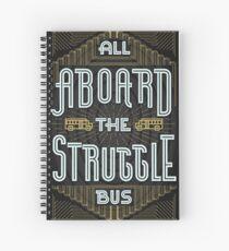 Struggle Bus Spiral Notebook