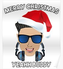 Pauly D Posters Redbubble